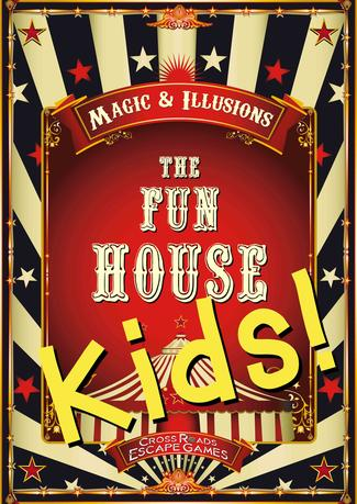 THE FUN HOUSE  KIDS!