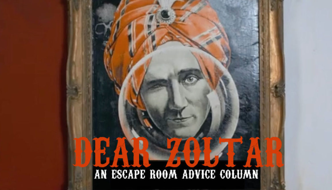Dear Zoltar Archives Cross Roads Escape Games