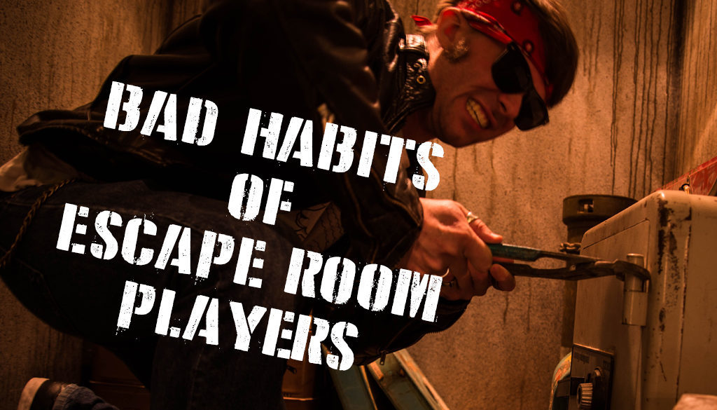 Bad Habits Of Escape Room Players Cross Roads Escape Games